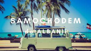 samochodem-do-albanii