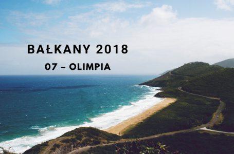 Bałkany 2018 – 07 – Olimpia