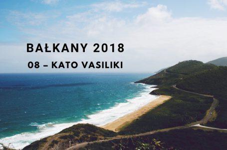 Bałkany 2018 – 08 – Kato Vasiliki / Limnopoula